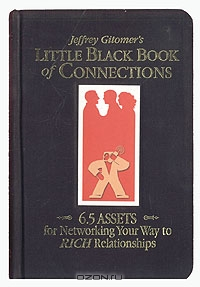Little Black Book of Connections, Jeffrey Gitomer